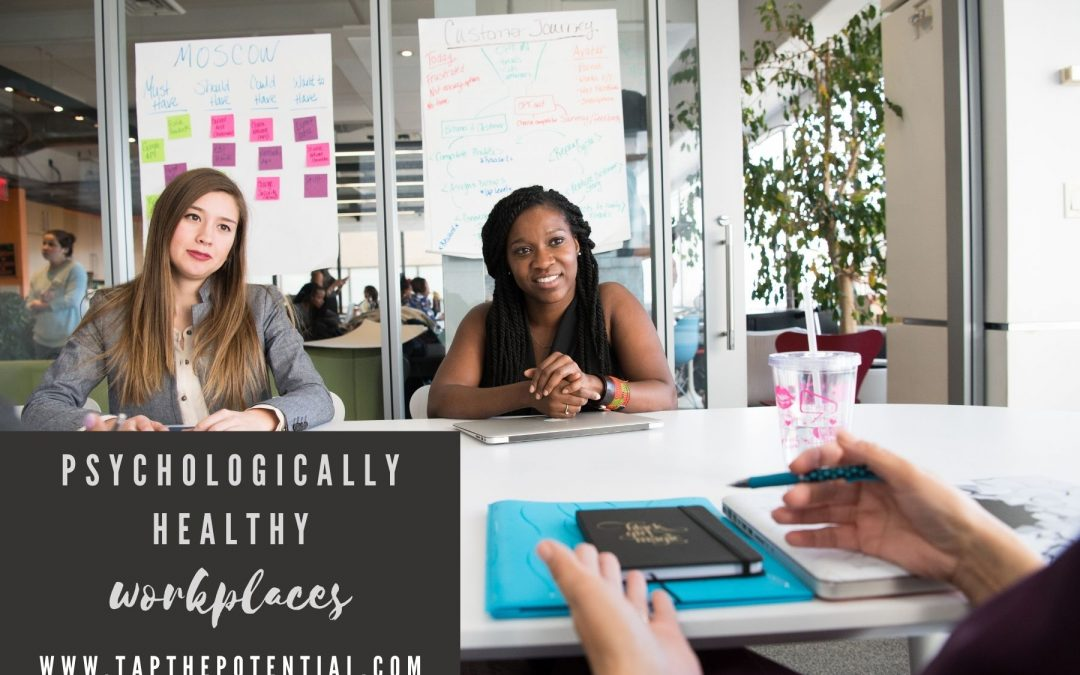 Psychologically Healthy Workplaces